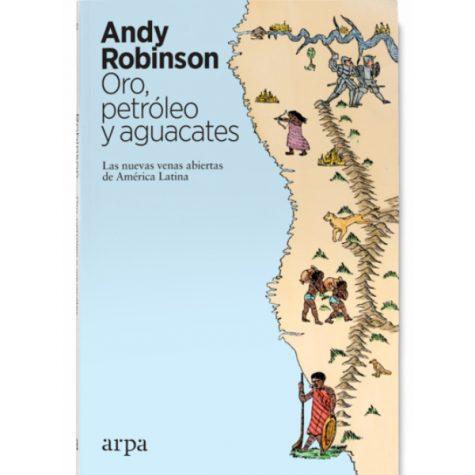 Viajes por el extractivismo de América Latina:  entrevista a Andy Robinson  Parte 1