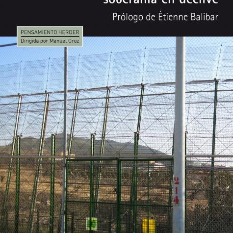 Brown, Wendy, Estados amurallados, soberanía en declive, Barcelona: Herder, 2015, 128 pp.